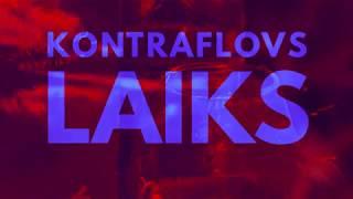 KONTRAFLOVS X ANSIS - LAIKS (AUDIO)