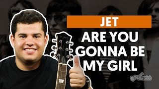 Are You Gonna Be My Girl - JET (aula de guitarra)