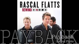 Payback Rascal Flatts