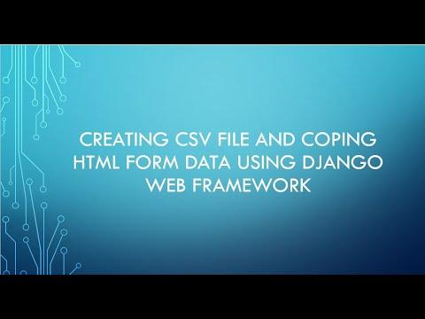 Writing HTML Form Data To CSV File Part 1 Using Django