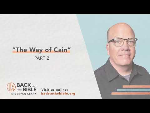 An Unshakable Foundation - The Way of Cain pt. 2 - 12 of 25