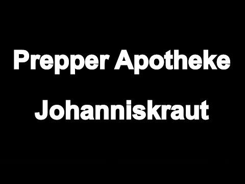 Prepper Apotheke Johanniskraut