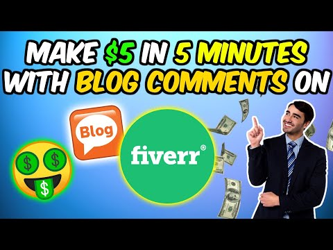 How to Make Money on Fiverr with Blog Comments - Make Money On Fiverr in 2020