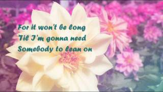Bill Withers - Learn on Me (lyrics)