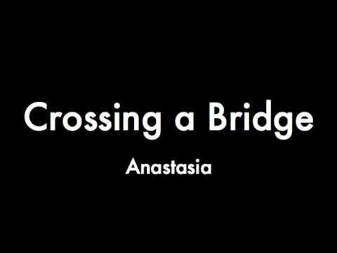 Crossing a Bridge - Piano Track (Anastasia)