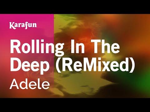 Karaoke Rolling In The Deep (ReMixed) - Adele *