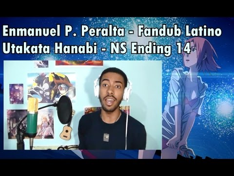 Utakata Hanabi - Fandub Latino - (Male Version) - Naruto Shippuden Ending 14