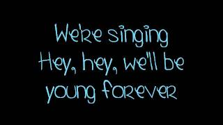The Ready Set - Young Forever LYRICS
