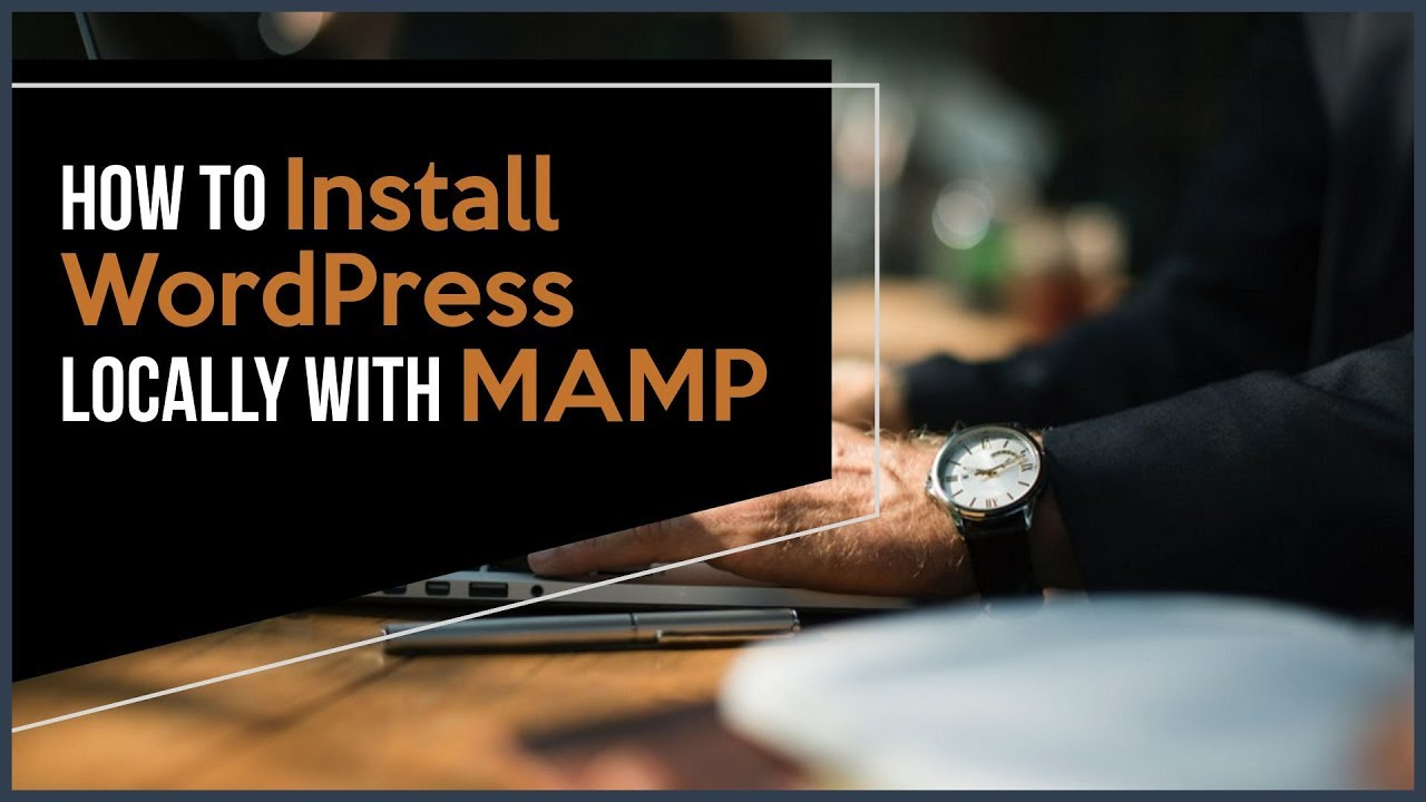 install wordpress locally mamp