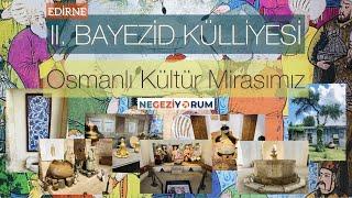 Edirne: Sultan II. Bayezid Külliyesi