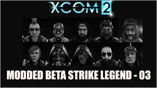 XCOM 2 Modded Legend Episode 3 - Newcommers
