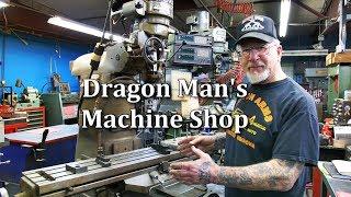 Dragon Man's  Machine shop