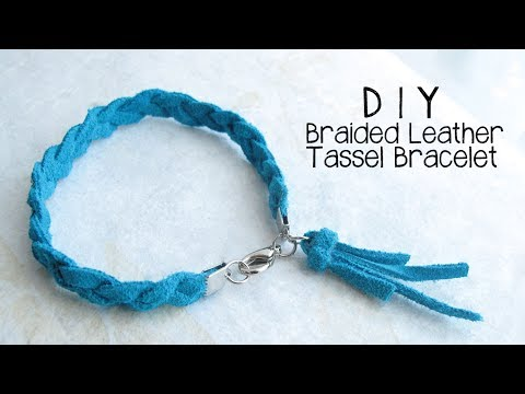 DIY Braided Leather Tassel Bracelet Jewelry Making Tutorial