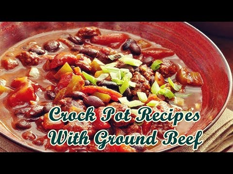 Crock Pot Recipes With Ground Beef