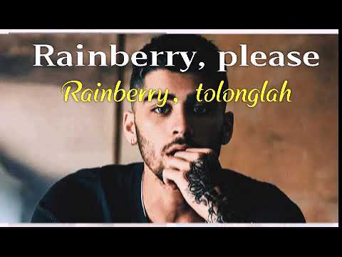 Rainberry ~zayn Malik~ Lyric Terjemahan