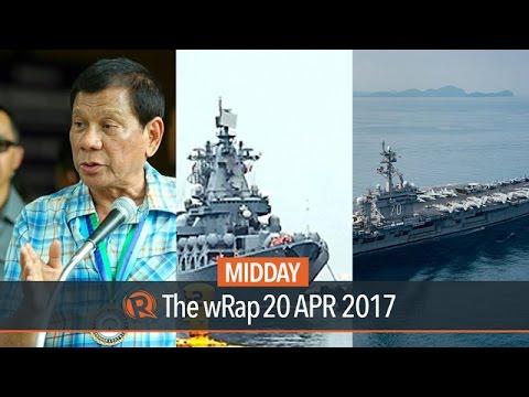 Duterte, Russian warships, USS Carl Vinson | Midday wRap