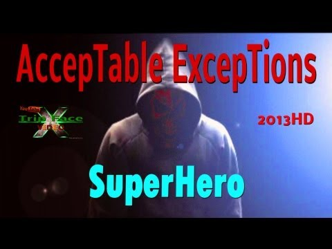 Acceptable Exceptions SuperHero 2013HD T F X