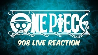 ONE PIECE CHAPTER 908 LIVE REACTION - ワンピース