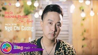 Mong Em Hạnh Phúc - Ngô Chí Cường (MV)