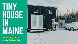 Moving To Maine, Winterizing Our Tiny House, And Big Updates. Oh My!