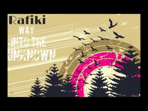 Rafiki Dj Mix - Way Into The Unknown 2013