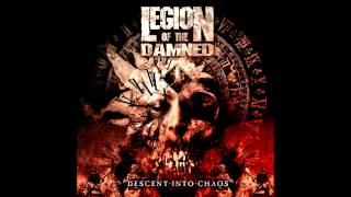 Legion Of The Damned - Descent Into Chaos (2011) Ultra HQ