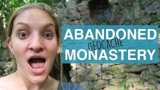 ABANDONED MONASTERY GEOCACHE
