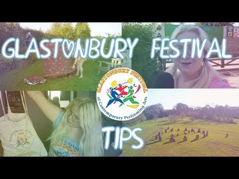 Glastonbury Festival Tips