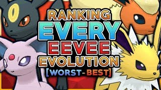 Ranking Every Eeveelution From Worst To Best