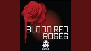 Скачать Blood Red Roses