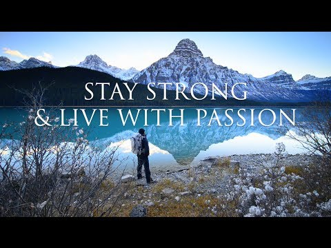 Stay Strong & Live With Passion