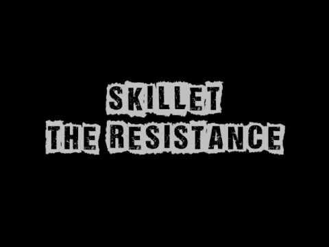 The Resistance Skillet Lyrics
