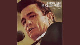 Folsom Prison Blues (Live at Folsom State Prison, Folsom, CA (1st Show) - January 1968)