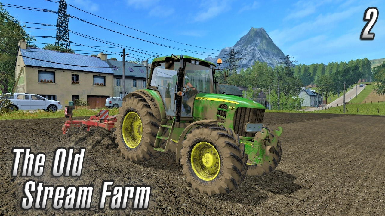 Farming Simulator 2017 | The Old Stream Farm | Episode 2