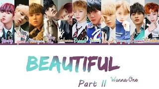 Wanna One (워너원)– Beautiful (Part ll) Lyrics [Color Coded_Han_Rom_Eng]
