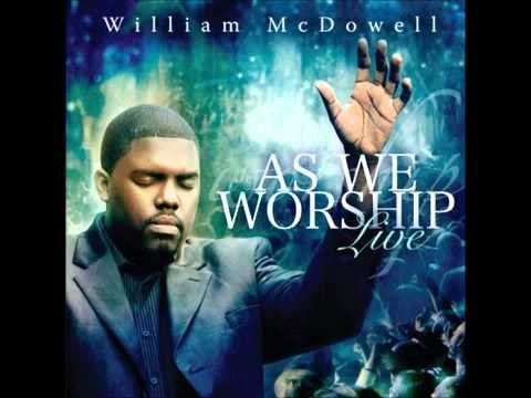 William McDowell - Wherever I Go