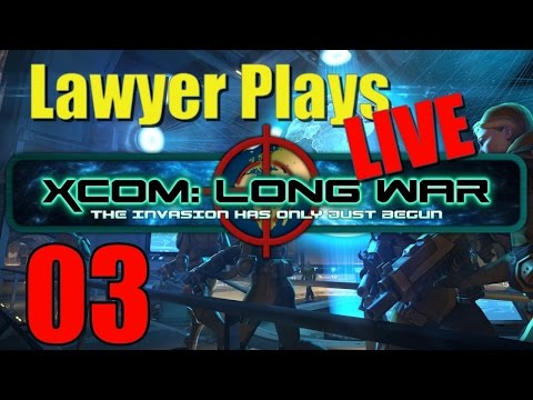 Lawyer Plays LIVE: Xcom Enemy Within - Long War Mod 03
