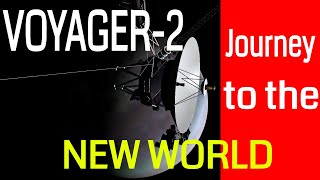 Voyager 2- Voyager 2 Journey in Hindi || Voyager 2 Documentary and Latest News ||  वायेजर 2 ||
