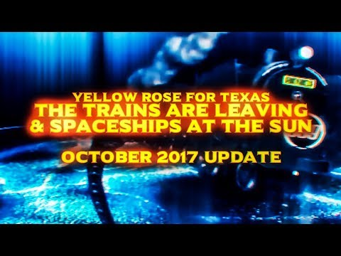 YRFT Update OCTOBER 2017 - The TRAINS are LEAVING & SPACESHIPS at The SUN