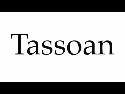 How to Pronounce Tassoan