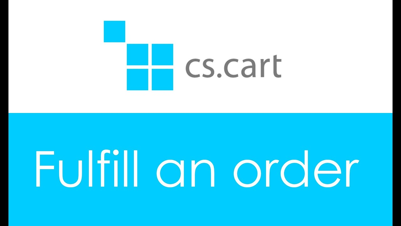 How To Fulfill An Order And Add Tracking Number At Cs Cart