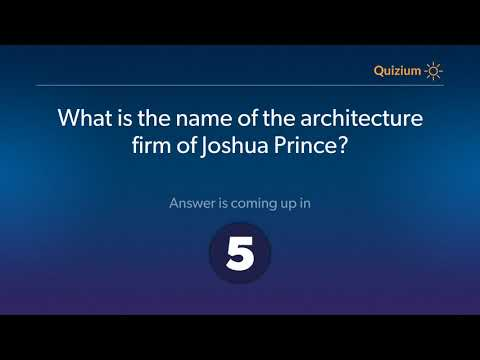 What is the name of the architecture firm of Joshua Prince?   Joshua Prince Quiz