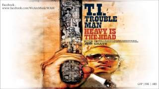 T.I Feat. A$AP Rocky - Wildside (Trouble Man : Heavy Is The Head)
