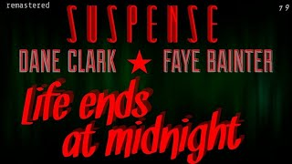 """FAYE BAINTER, DANE CLARK • For someone """"Life Ends at Midnight"""" • [remastered] • SUSPENSE"""