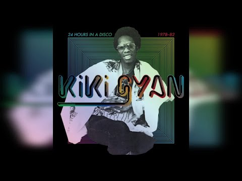 Kiki Gyan - 24 Hours in a Disco 1978-82 (Full Album Stream)