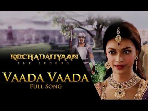 Vaada Vaada (Video Song)   Kochadaiiyaan - The Legend