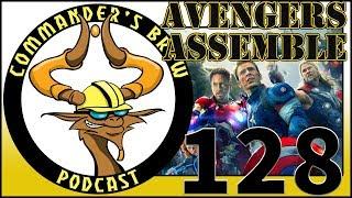 E128 - Avengers Assemble | Commander's Brew | Magic the Gathering