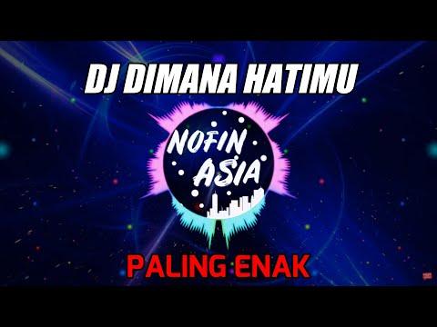 Novin Asia - Dj Remix Santai Slow Full Bass Terbaru 2019 Dimana Hatimu Papinka