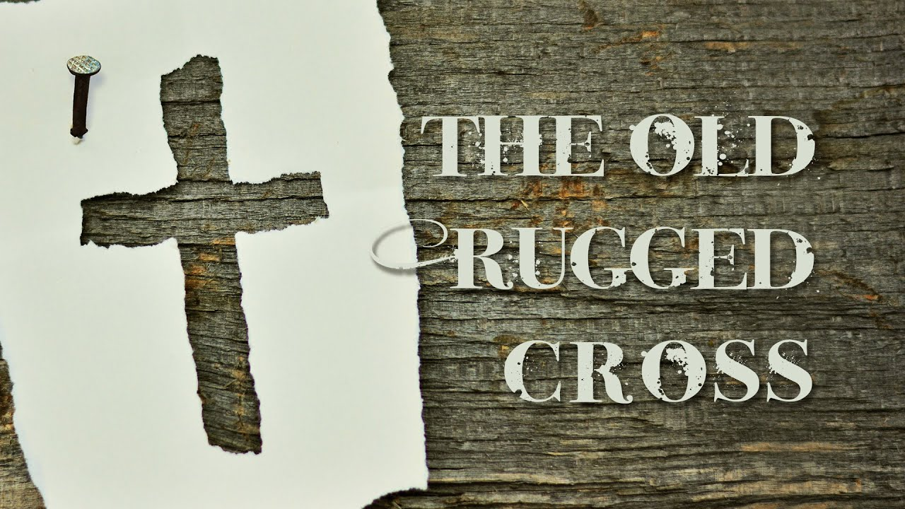 """""""The Old Rugged Cross"""" with Pastor Mike Thompson"""