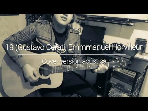 19 (Gustavo Cerati) Emmanuel Horvilleur.- Cover versión acústica.